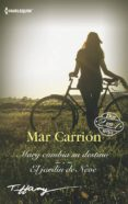 MARY CAMBIA SU DESTINO / EL JARDIN DE NEVE - 9788413075419 - MAR CARRION