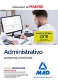 ADMINISTRATIVO DE LA COMUNIDAD DE MADRID. SUPUESTOS OFIMATICOS - 9788414220719 - VV.AA.