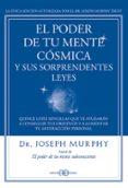 EL PODER DE TU MENTE COSMICA Y SUS SORPRENDENTES LEYES - 9788415292319 - JOSEPH MURPHY