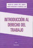 INTRODUCCIÓN AL DERECHO DEL TRABAJO - 9788416165919 - MARIA DEL CARMEN LOPEZ ANIORTE
