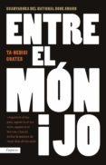 ENTRE EL MON I JO - 9788416367719 - TA-NEHISI COATES