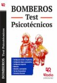 BOMBEROS. TEST PSICOTECNICO - 9788416506019 - VV.AA.