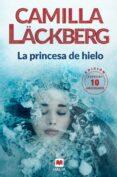 LA PRINCESA DE HIELO (SERIE FJÄLLBACKA 1) - 9788416690619 - CAMILLA LACKBERG