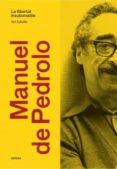 MANUEL DE PEDROLO. LA LLIBERTAT INSUBORNABLE
