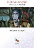 LAS REVELACIONES DE MCKENZIE - 9788416900619 - VICENTE MARCO