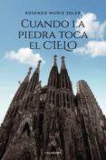 Descarga gratuita de libros pdf en inglés. CUANDO LA PIEDRA TOCA EL CIELO MOBI (Literatura española) 9788417984519