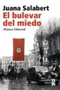 EL BULEVAR DEL MIEDO - 9788420662619 - JUANA SALABERT