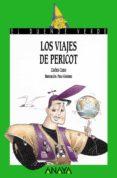 LOS VIAJES DE PERICOT - 9788420765419 - CARLES CANO
