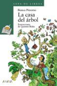 LA CASA DEL ARBOL (2ª ED.) - 9788420777719 - BIANCA PITZORNO