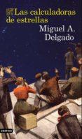 las calculadoras de estrellas (ebook)-miguel angel delgado-9788423351619