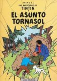 TINTIN: EL ASUNTO TORNASOL  (14ª ED.) - 9788426103819 - HERGE