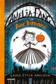 AMELIA FANG Y EL BAILE BARBARICO - 9788427212619 - LAURA ELLEN ANDERSON
