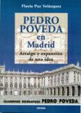 PEDRO POVEDA EN MADRID: ARRAIGO Y EXPANSION DE UNA IDEA - 9788427713819 - FLAVIA PAZ VELAZQUEZ BONILLA