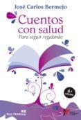cuentos con salud (ebook)-jose carlos bermejo-9788429327519