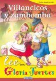 VILLANCICOS Y ZAMBOMBA - 9788430567119 - GLORIA FUERTES