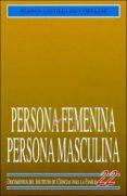 PERSONA FEMENINA, PERSONA MASCULINA - 9788432131219 - BLANCA CASTILLA DE CORTAZAR