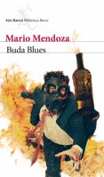 BUDA BLUES - 9788432212819 - MARIO MENDOZA