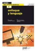 ENFOQUE Y LENGUAJE: BASES DEL DISEÑO GRAFICO - 9788434237919 - GAVIN AMBROSE