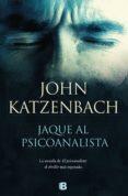 jaque al psicoanalista (ebook)-john katzenbach-9788466664219