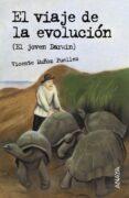 EL VIAJE DE LA EVOLUCION (EL JOVEN DARWIN) - 9788466762519 - V. MUÑOZ PUELLES