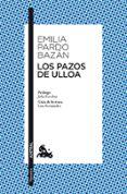 LOS PAZOS DE ULLOA - 9788467036619 - EMILIA PARDO BAZAN