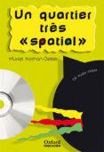 QUARTIER TRES SPATIAL LECT/CD COPAINS N1 - 9788467311419 - MURIEL NATHAN DEILLER