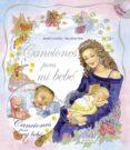 CANCIONES PARA MI BEBE (INCLUYE CD) - 9788467713619 - VV.AA.