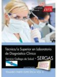 TÉCNICO/A SUPERIOR EN LABORATORIO DE DIAGNÓSTICO CLÍNICO. SERVICIO GALLEGO DE SALUD (SERGAS). TEMARIO. VOL.II - 9788468160719 - VV.AA.