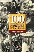 100 NOTICIES D UN SEGLE - 9788473066419 - ADOLF BELTRAN