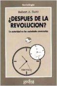 DESPUES DE LA REVOLUCION: LA AUTORIDAD EN LAS SOCIEDADES DEMOCRAT ICAS - 9788474325119 - ROBERT A. DAHL