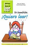 YO TAMBIEN ¡QUIERO LEER! (VOL. 2): D, R, H, B, V, Ñ - 9788478694419 - ELENA RODRIGUEZ MAHOU
