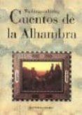 CUENTOS DE LA ALHAMBRA - 9788481515619 - WASHINGTON IRVING