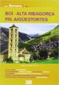 UNA SEMANA EN BOI ALTA RIGABORÇA PN AIGUESTORTES. - 9788482165219 - VV.AA.