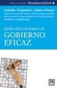 ESTRATEGIAS PARA UN GOBIERNO EFICAZ - 9788483560419 - FRANCISCO CABRILLO