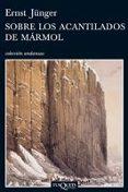 SOBRE LOS ACANTILADOS DE MARMOL - 9788483830819 - ERNST JUNGER