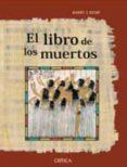 COMO LEER EL LIBRO DE LOS MUERTOS - 9788484329619 - BARRY KEMP