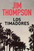 LOS TIMADORES - 9788490569719 - JIM THOMPSON
