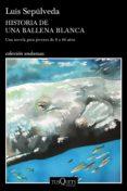 historia de una ballena blanca (ebook)-luis sepulveda-9788490667019
