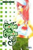 GOLPE DE PASION Nº 3 - 9788492592319 - KANAN MINAMI