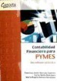 CONTABILIDAD FINANCIERA PARA PYMES - 9788492812219 - FRANCISCO JAVIER QUESADA SANCHEZ