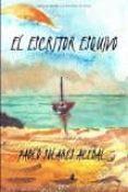 EL ESCRITOR ESQUIVO - 9788494484919 - PABLO SOLARES ACEBAL