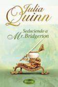 SEDUCIENDO A MR. BRIDGERTON - 9788495752819 - JULIA QUINN