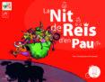 LA NIT DE REIS D EN PAU (AMB DVD) - 9788496349919 - JUANOLO