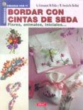 BORDAR CON CINTAS DE SEDA - 9788496365919 - VV.AA.