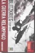 BLITZRIEG 1939-1941 LA GUERRA RELAMPAGO - 9788496865419 - RICHARD OVERY