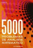 CINCO MIL PROBLEMAS DE ANALISIS MATEMATICO - 9788497321419 - B.P. DEMIDOVICH