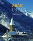 aran, un pais. catalan, aranes, castellano-francesc tur-jep de montoya-9788497859219