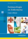 FARMACOLOGÍA EN ENFERMERÍA. CASOS CLINICOS - 9788498354119 - J. SOMOZA