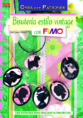 BISUTERIA ESTILO VINTAGE CON FIMO - 9788498743319 - CHRISTIANE RUCKEL