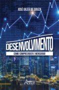 Ebooks gratis descargar pdf portugues DESENVOLVIMENTO: COMO COMPREENDER E MENSURAR en español 9788547324919